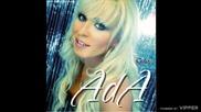 Ada Grahovic - Moja prva ljubav - (Audio 2008)