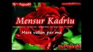 Mensur Kadriu - Mere vallen per mu