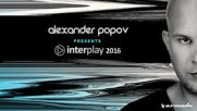 Alexander Spark - My Way Extended Mix Taken From Interplay 2016