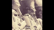 Tyga - We Don't Die [official Audio]