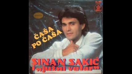 Sinan Sakic i Juzni Vetar - Casa po casa