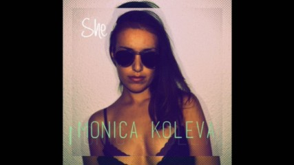 "Monica Koleva - The Strive (From The Mixtape ""She"")"