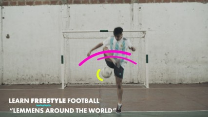 Learn Freestyle Football Tricks: Lemmens around the world