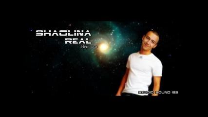 Shaolina - Истински (real)