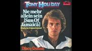 Tony Holiday--nie Mehr Allein Sein [sun Of Jamaica]1980