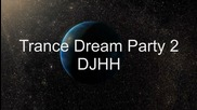 Trance Dream Ibiza Party 2011 Djhh Techno Trance