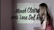 Рисуване на Lana Del Rey