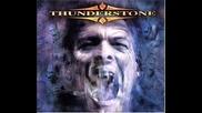 Thunderstone --- Eyes Of A Stranger