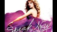 Taylor Swift - Speak Now + Превод и линк за сваляне