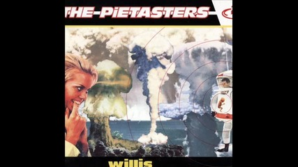 The Pietasters - Higher