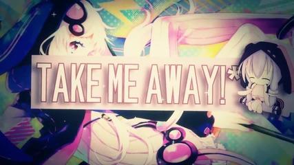 Take Me!