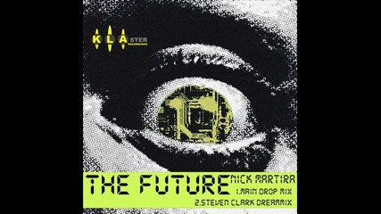 Nick martira - the_future (steven clark dreammix)