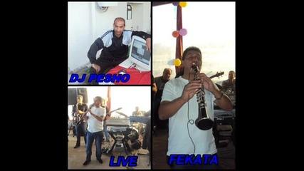 Fetaka Live - Kucheka Leskii karuchka - Dj Pesho Riben.2012