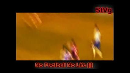Football - нещото без което не можем [!]