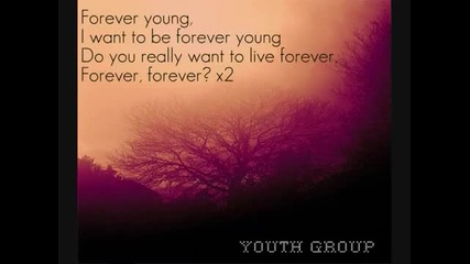 Forever Young - Youth Group ^^