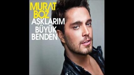 Murat Boz - Kalamam Arkadas - 2011 -