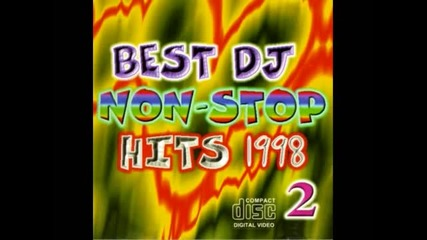 Данс хитове от 1998 година / Best Dj Nonstop.1998 Cd1 (1)