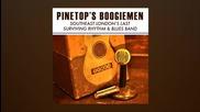 Pinetop's Boogiemen - What Happens Down Below