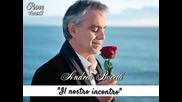 """15. Andrea Bocelli (с участието на Chris Botti) - """" Il nostro incontro """" - албум Passione /2013/"""