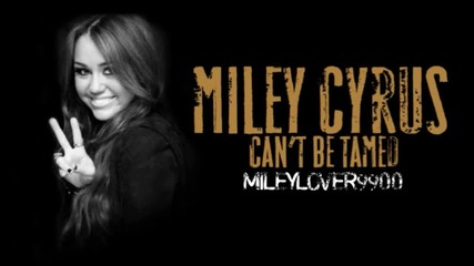 {the3 bestt so0ng} Miley Cyrus - I Can t Be Tamed