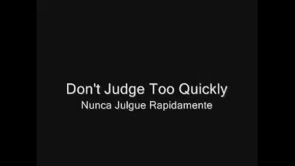 Не Съдете От Пръв Поглед ...