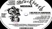 Messina-i Believe In Tomorrow--danceallday Mix 1996