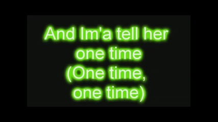 One time - Justin Bieber + Lyrics
