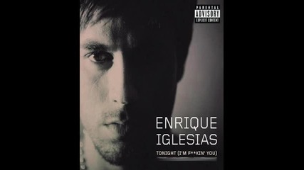Enrique Iglesias feat Pitbull - Tonight (im Fuckin You) (remix) New (2011)