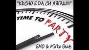 MITKO BEATS feat. EMO - Късно е да си лягаш (Official audio)