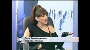 Деси Тенекеджиева: Артистът трябва винаги да е здраво стъпил на земята