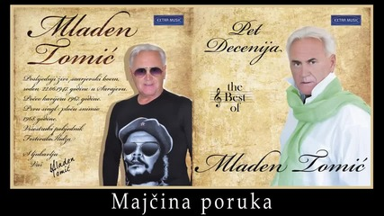 Mladen Tomic - Majcina poruka - (Audio 2012) HD