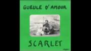 Scarlet-- Gueule d`amour-1984