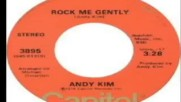 Andy Kim - Rock Me Gently 1974