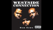 03. Westside connection - Gangstas Make The World Go Round ( Bow Down )