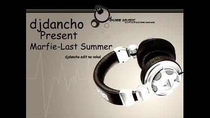 Last Summer Dj Dancho (edit)