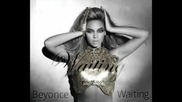 Beyonce - Waiting - New 2010 Song