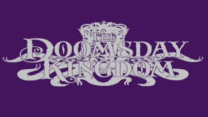 The Doomsday Kingdom - The Sceptre (demo)