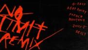 G-eazy - No Limit Remix ft. A$ap Rocky, French Montana, Juicy J, Belly