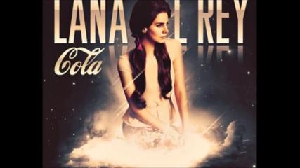 Lana Del Rey - Cola (lyrics)