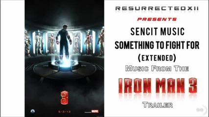 Iron Man 3 Trailer Music - Extended Version (sencit Music - -something To Fight