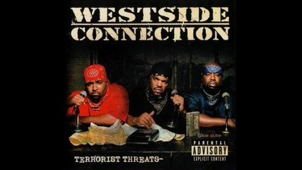 Westside Connection - Bangin At The Party