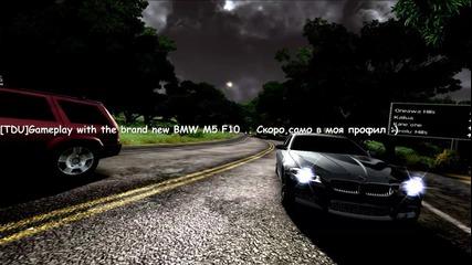 [tdu]gameplay with the brand new Bmw M5 F10 Скоро..