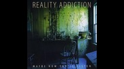 Reality Addiction - A Sad Song (превод)