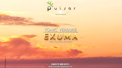 T R A N C E - Tonic Verdure - Exuma ( Original Mix )
