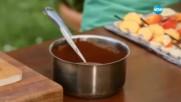 Плодове с шоколад на клечка - Бон Апети (07.07.2017)