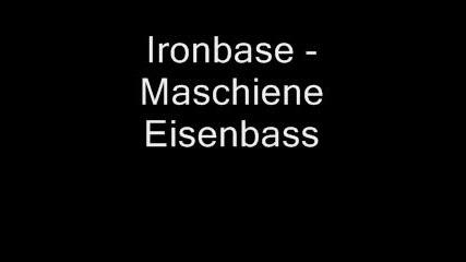Ironbase - Maschine Eisenbass
