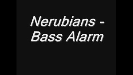 Nerubians - Bass Alarm
