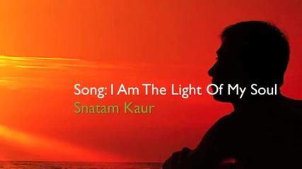 Snatam Kaur ~ I Am The Light Of My Soul