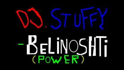 Dj Stuffy - Belinoshiti (power)