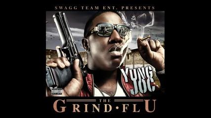 * Yung Joc - Grind Flu *